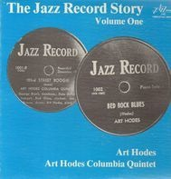 Art Hodes & His Columbia Quintet - The Jazz Record Story, Volume One