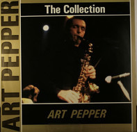 Art Pepper - The Collection