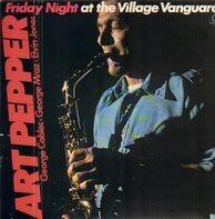 Art Pepper - Friday Night at the Village Vanguard