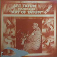 """Art Tatum - Art Tatum 1 Piano Solos """"Art Of Tatum"""" 1934-1937"""