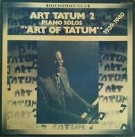 Art Tatum - Art Tatum 2 Piano Solos 'Art Of Tatum' 1939.1940