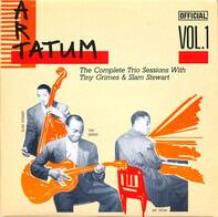 Art Tatum Trio - The Complete Trio Sessions With Tiny Grimes & Slam Stewart Vol. 1