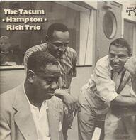 Art Tatum With Lionel Hampton , Buddy Rich - The Tatum / Hampton / Rich Trio