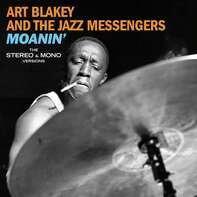 Art & The Jazz Me Blakey - Moanin' - The Original..