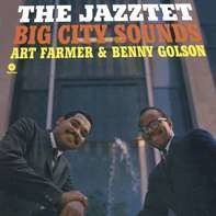 ART/BENNY GOLSON FARMER - JAZZTET BIG CITY..