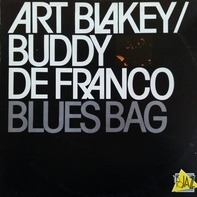 Art Blakey, Buddy DeFranco - Blues Bag