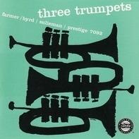 Art Farmer / Donald Byrd / Idrees Suliman - Three Trumpets