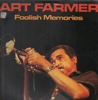 Art Farmer - Foolish Memories