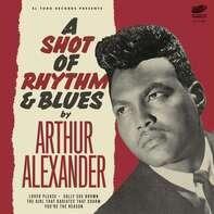Arthur Alexander - A Shot Of Rhythm &..