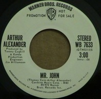 Arthur Alexander - Mr. John / You Got Me Knockin'