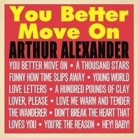 Arthur Alexander - You Better Move On
