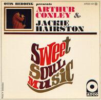 Arthur Conley / Jackie Hairston - Sweet Soul Music