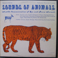 Arthur Merwin Greenhall & Nicholas Collias - Sounds Of Animals: Audible Communication Of Zoo And Farm Animals