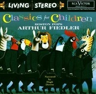 Arthur Fiedler - Classics for Children