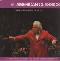 Arthur Fiedler - Great Moments Of Music: American Classics