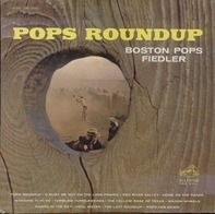 Arthur Fiedler , The Boston Pops Orchestra - Pops Roundup