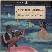 Arthur Murray - Dance And Dream Time Part 2