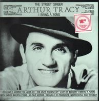 Arthur Tracy (The Street Singer) - I Bring A Song