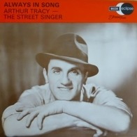 Arthur Tracy - Always in Song