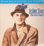 Arthur Tracy - Give Me A Heart To Sing To