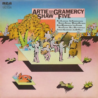 Artie Shaw And His Gramercy Five - Artie Shaw And His Gramercy Five