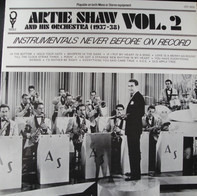Artie Shaw And His Orchestra - Artie Shaw And His Orchestra (1937-1938) Vol. 2