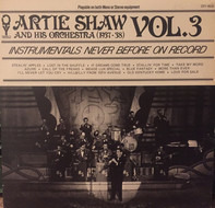 Artie Shaw And His Orchestra - Artie Shaw And His Orchestra (1937-1938) Vol. 3