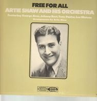 Artie Shaw And His Orchestra - Free For All