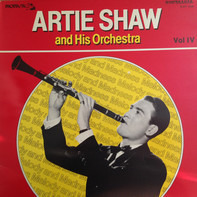 Artie Shaw - Melody And Madness Vol. IV