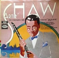Artie Shaw - Re-creates His Great '38 Band