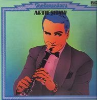 Artie Shaw - The Legendary