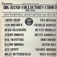Artie Shaw, Sam Donahue, a.o. - Big Band Collector's Choice (1938-1946)