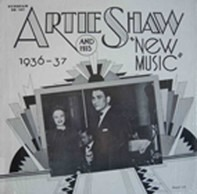 Artie Shaw And His Orchestra - 'New Music' 1936-37