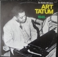 Art Tatum - La Storia Del Jazz 1945 / History Of Jazz