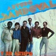 Arturo Sandoval Y Su Grupo - Arturo Sandoval Y Su Grupo