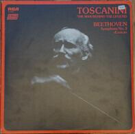 Arturo Toscanini , Ludwig van Beethoven - Toscanini: The Man Behind The Legend - Beethoven, Symphony No. 3 (Eroica)