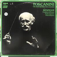 Arturo Toscanini , Ottorino Respighi - Fontane Di Roma, Feste Romane, Pini Di Roma