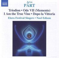 Arvo Pär - Triodion • Ode VII (Memento) • I Am The True Vine • Dopo La Vittoria