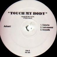 Ashanti - Touch My Body/Turn It Up Feat. Ja Rule
