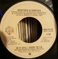 Ashford & Simpson - Is It Still Good to Ya