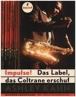 Ashley Kahn - Impulse! Das Label, das Coltrane erschuf