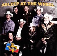 Asleep At The Wheel - Live at Billy Bob's Texas