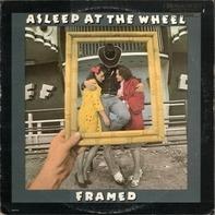 Asleep At The Wheel - Framed