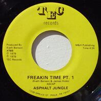 Asphalt Jungle - Freakin' Time