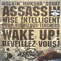 Assassin - Wake Up! (Reveillez-Vous!)