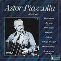 Astor Piazzolla - Astor Piazzolla And His Quintetto di tango, In Concert