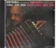 Astor Piazzolla - Tango: Zero Hour