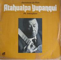 Atahualpa Yupanqui - Die Andengitarre