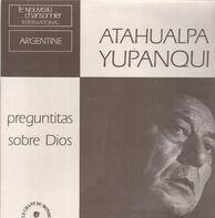 Atahualpa Yupanqui - Preguntitas Sobre Dios