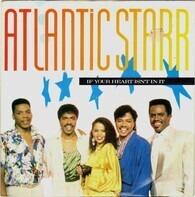 Atlantic Starr - If Your Heart Isn't In It